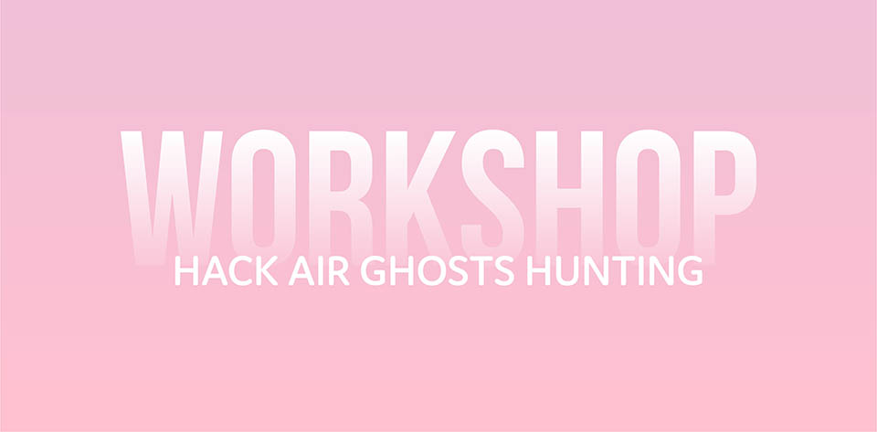 Hack air ghosts hunting